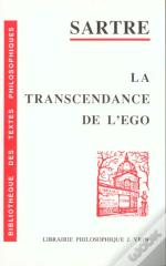 La Transcendance De L'Ego ; Esquisse D'Une Description Phenomenologique