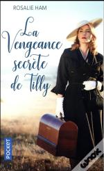 La Vengeance Secrete De Tilly