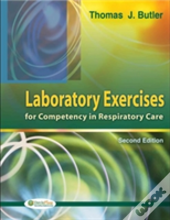 Laboratory Exercises For Professional Competency In Respiratory Care