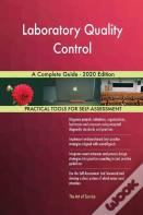 Laboratory Quality Control A Complete Guide - 2020 Edition