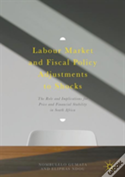 Wook.pt - Labour Market And Fiscal Policy Adjustments To Shocks