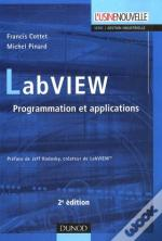 Labview ; Programmation Et Applications