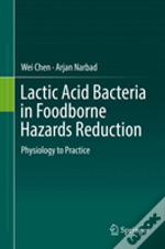 Lactic Acid Bacteria In Foodborne Hazards