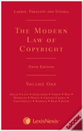 Laddie, Prescott And Vitoria: The Modern Law Of Copyright