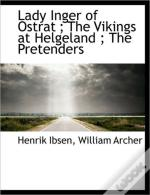 Lady Inger Of Ostrat ; The Vikings At He