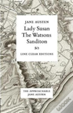 Lady Susan - The Watsons - Sanditon