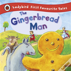 Wook.pt - Ladybird First Favourite Tales: The Gingerbread Man