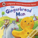 Ladybird First Favourite Tales: The Gingerbread Man