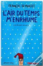 L'Air Du Temps M'Enrhume