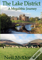 Lake District, A Megalithic Journey