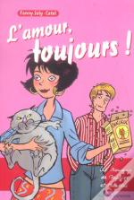 L'Amour Toujours !