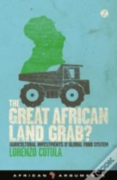 Land Grabs In Africa