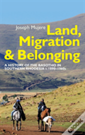 Land, Migration And Belonging