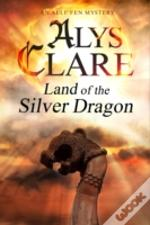Land Of The Silver Dragon