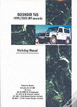 Wook.pt - Land Rover Defender Td5 1999-2005 My Onwards Workshop Manual