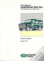 Land Rover One Ten Parts Catalogueup To August 1986