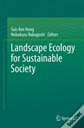 Landscape Ecology For Sustainable Society