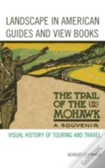 Landscape In American Guides And View Books