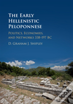Landscapes And Power In The Macedonian Peloponnese