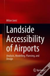 Landside Accessibility Of Airports
