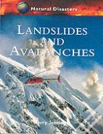 Landslides And Avalanches