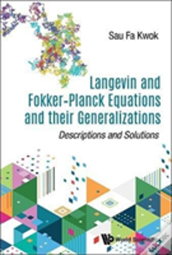 Wook.pt - Langevin And Fokker-Planck Equations And Their Generalizations: Descriptions And Solutions