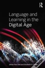 Language And Learning In The Digital Age