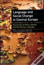 Language And Social Change In Central Europe