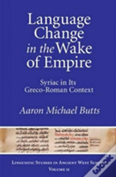 Language Change In The Wake Of Empire