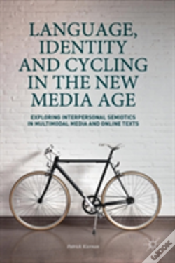 Wook.pt - Language, Identity And Cycling In The Age Of Global Media