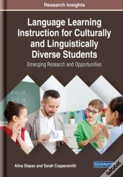 Wook.pt - Language Learning Instruction For Culturally And Linguistically Diverse Students: Emerging Research And Opportunities