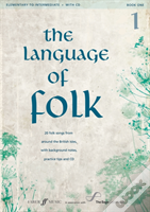 Language Of Folk: Initial To Grade 4 (Voice And Piano)