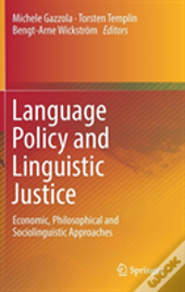 Language Policy And Linguistic Justice
