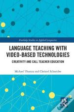 Language Teaching With Video-Based Technologies