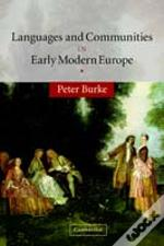 Languages And Communities In Early Modern Europe