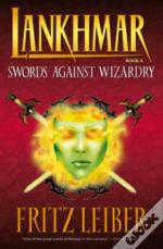 Lankhmar Volume 4: Swords Against Wizardry