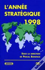 L'Annee Strategique 1998