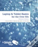 Laptop & Tablet Basics For The Over 50s