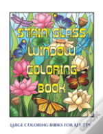 Large Coloring Books For Adults (Stain Glass Window Coloring Book)