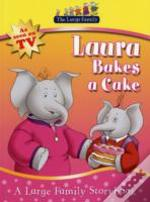 Large Family: Laura Bakes A Cake