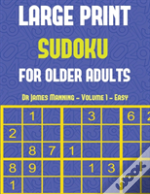 Large Print Sudoku For Older Adults (Easy) Vol 1