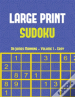 Large Print Sudoku Puzzle Book (Easy) Vol 1