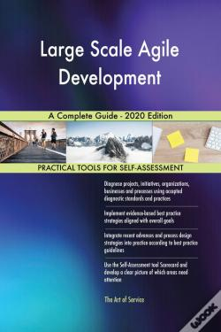 Wook.pt - Large Scale Agile Development A Complete Guide - 2020 Edition
