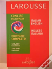 Larousse Concise Italian English English