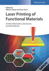 Laser Printing Of Functional Materials