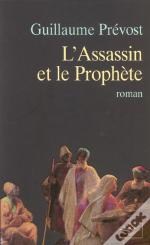 L'Assassin Et Le Prophete