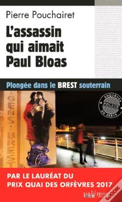 Wook.pt - L'Assassin Qui Aimait Paul Bloas