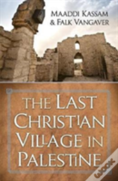 Last Christian Village In Palestine