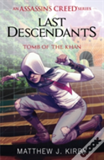 Last Descendants: Assassin'S Creed: Tomb Of The Khan
