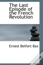 Last Episode Of The French Revolution